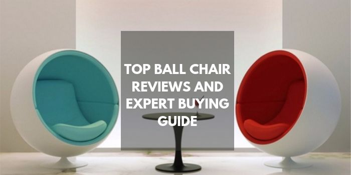 Ball Chair Reviews