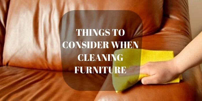 what you need to know about Cleaning Furniture