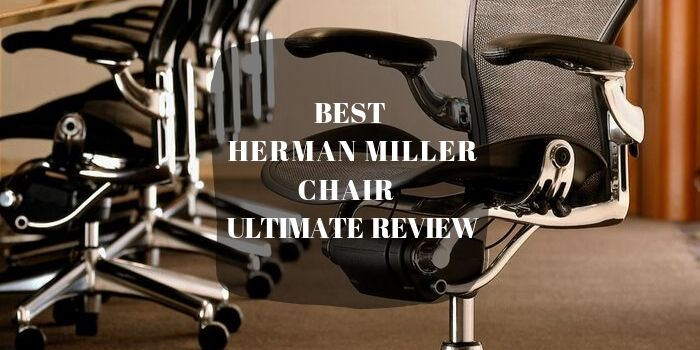 Best Herman Miller Chair Review