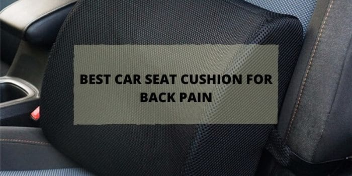Best Car Seat Cushion Review