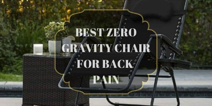 Zero Gravity Chair Reviews